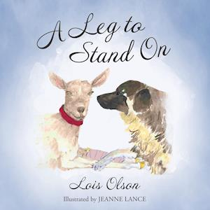 A Leg to Stand on af Lois Olson
