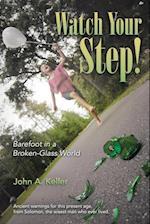 Watch Your Step! af John a. Keller
