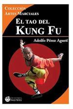 El Tao del Kung Fu af Adolfo Perez Agusti
