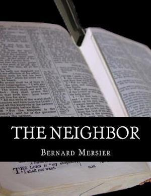 The Neighbor af Bernard Mersier