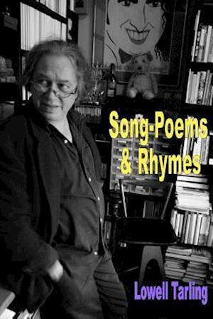 Song-Poems & Rhymes (Colour Edition) af Lowell Tarling