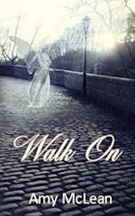 Walk on af Amy McLean