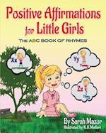 Positive Affirmations for Little Girls af Sarah Mazor