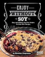 Enjoy Without Soy (Allergy Aware Cookbooks)