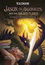 Jason, the Argonauts, and the Golden Fleece (You Choose Books)