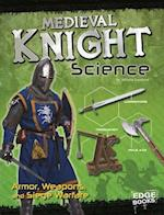 Medieval Knight Science (Warrior Science)