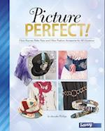 Picture Perfect! (Accessorize Yourself)