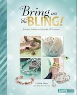 Bring on the Bling! (Accessorize Yourself)