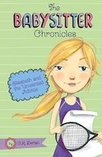 Elisabeth and the Unwanted Advice (The Babysitter Chronicles)