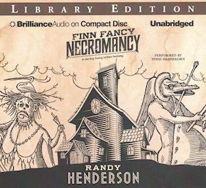 Finn Fancy Necromancy af Randy Henderson