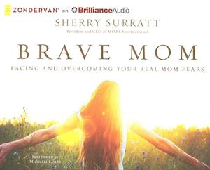 Brave Mom af Sherry Surratt