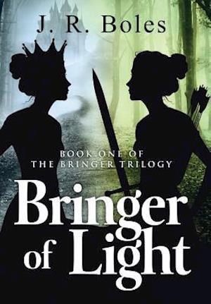 Bringer of Light af J. R. Boles