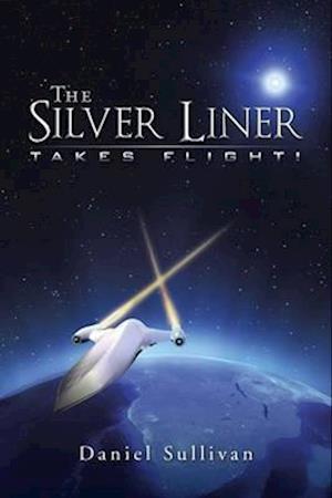 The Silver Liner af Daniel Sullivan