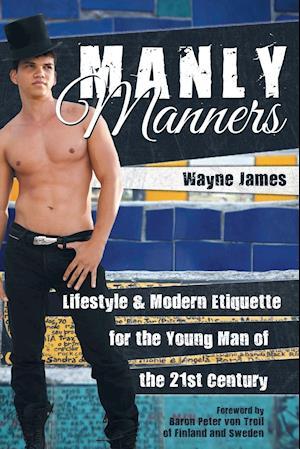 Bog, paperback Manly Manners af Wayne James