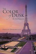 The Color of Dusk af Phyllis Demarecaux