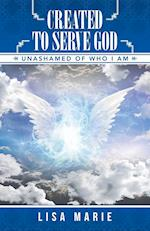 Created to Serve God