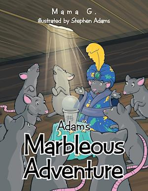 Adam's Marbleous Adventure af Mama G.