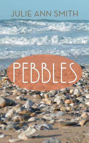 Pebbles af Julie Ann Smith