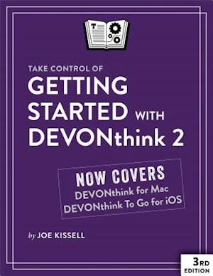 Take Control of Getting Started with DEVONthink 2 af Joe Kissell