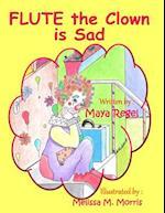 Flute the Clown Is Sad af Maya Regel