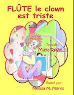 Flute Le Clown Est Triste af Maya Regel