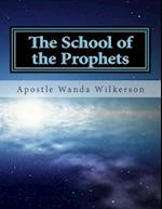 The School of the Prophets-Student Workbook af Dr Wanda R. Wilkerson
