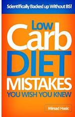 Low Carb Diet Mistakes You Wish You Knew af Mirsad Hasic