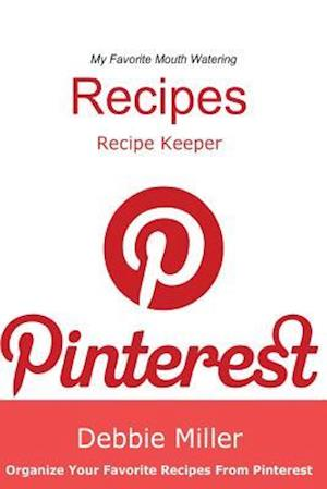 Pinterest Recipes (Blank Cookbook) af Debbie Miller