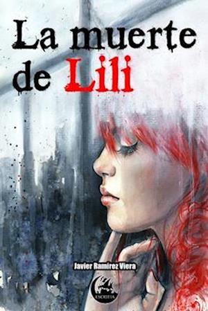 Bog, paperback La Muerte de Lili af Javier Ramirez Viera