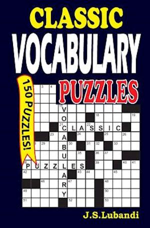 Classic Vocabulary Puzzles 1 af J. S. Lubandi