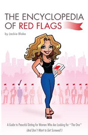 The Encyclopedia of Red Flags af Jackie Blake