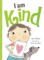 I Am Kind (I Am)