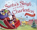 Santa's Sleigh Is on Its Way to Charleston