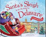 Santa's Sleigh Is on Its Way to Delaware