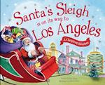 Santa's Sleigh Is on Its Way to Los Angeles
