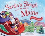 Santa's Sleigh Is on Its Way to Maine