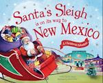 Santa's Sleigh Is on Its Way to New Mexico