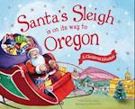 Santa's Sleigh Is on Its Way to Oregon