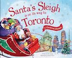Santa's Sleigh Is on Its Way to Toronto