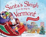 Santa's Sleigh Is on Its Way to Vermont