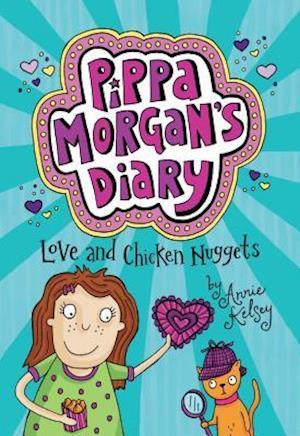 Bog, paperback Love and Chicken Nuggets af Annie Kelsey