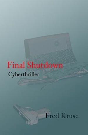 Final Shutdown af Fred Kruse