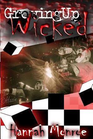 Bog, paperback Growing Up Wicked af Hannah Monroe