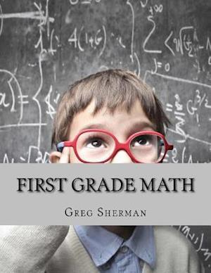 Bog, paperback First Grade Math af Greg Sherman