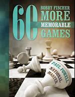Bobby Fischer 60 More Memorable Games af MR Paul Powell, Paul Powell