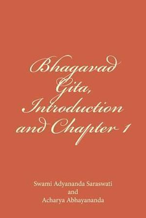 Bhagavad Gita, Introduction and Chapter 1 af Swami Adyananda Saraswati, Acharya Abhayananda