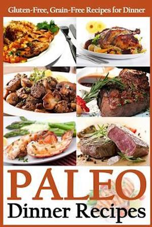 Paleo Dinner Recipes af Martha Stone