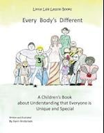 Every Body's Different
