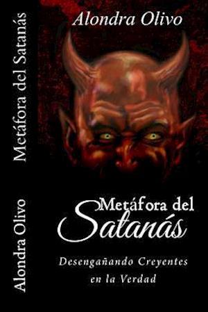 Metafora del Satanas af Alondra Olivo