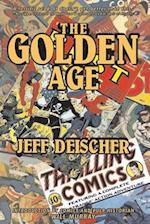 The Golden Age af Jeff Deischer